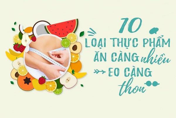 Top 10 thực phẩm ăn càng nhiều eo càng thon