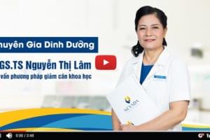 Chuyên Gia Dinh Dưỡng PGS.TS Nguyễn Thị Lâm Tư Vấn Phương Pháp Giảm Cân Khoa Học