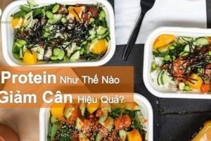 Ăn protein giảm cân như nào đúng cách? Top những thực phẩm giàu protein ít chất béo