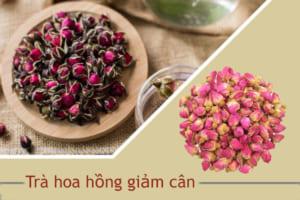 Hé lộ cách giảm cân bằng trà hoa hồng | Thần dược cho sắc đẹp và vóc dáng