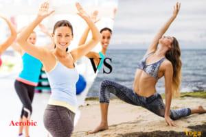 Tập yoga và aerobic cái nào giảm cân nhanh hơn? Bật mí cách tập luyện hiệu quả nhất