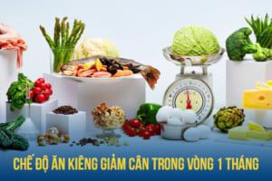 Chế độ ăn kiêng giảm cân trong vòng 1 tháng, hiệu quả nhất là tuần thứ 3