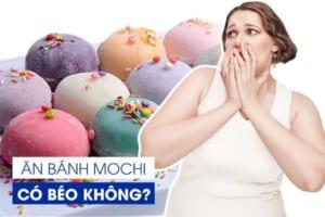 """""""Trót yêu"""" mochi tròn thơm nhưng không biết ăn bánh mochi có mập không, các cô nàng ăn kiêng giảm cân phải làm sao?"""