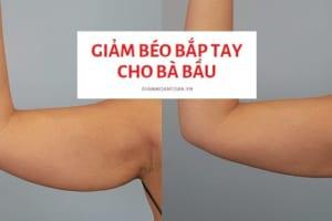 """Bật mí cách giảm béo bắp tay cho bà bầu """"thần tốc"""" chỉ sau 1 tuần"""