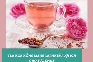 Uống trà hoa hồng có giảm cân không? Cách uống trà hoa hồng giảm cân đánh bay 3kg mỡ thừa trong 1 tháng