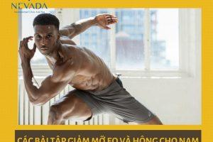 Hé lộ các bài tập giảm mỡ eo và hông cho nam cực hay, sau 1 tháng mỡ tự động rút lui