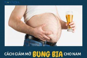 Cách giảm mỡ bụng bia cho nam – Áp dụng đúng cách, mỡ bụng bốc hơi, cơ múi lỗ rõ sau 1 tháng