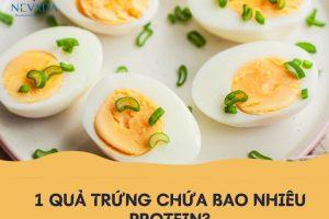 1 quả trứng chứa bao nhiêu protein? Ăn trứng như thế nào để tăng cơ, giảm mỡ tốt nhất?